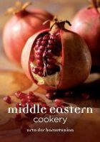 Arto Der Haroutunian - MIDDLE EASTERN COOKERY - 9781906502942 - V9781906502942