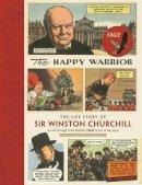 Eagle Comic - The Happy Warrior - 9781906509903 - V9781906509903