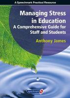 James, Anthony - Managing Stress in Education - 9781906517250 - V9781906517250