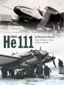 Forsyth, Robert - Heinkel He111 - 9781906537470 - V9781906537470