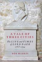 Harris, Bob - A Tale of Three Cities: The Life and Times of Lord Daer, 1763-1794 - 9781906566944 - V9781906566944