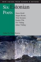 Viiding, Juhan - Six Estonian Poets (New Voices from Europe and Beyond) - 9781906570972 - V9781906570972