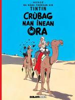 Herge - Crubag Nan Inean Ora (Tintin in Gaelic) (Scots Gaelic Edition) - 9781906587505 - V9781906587505