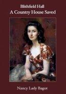 Bagot, Lady Nancy - Blithfield Hall - 9781906593865 - V9781906593865