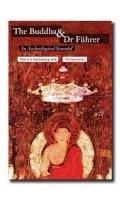 Allen, Charles - The Buddha and Dr Fuhrer: An Archaeological Scandal - 9781906598907 - V9781906598907