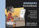Collins, Stella, Lancaster, Andy - Webinars Pocketbook - 9781906610807 - V9781906610807