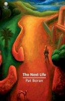 Boran, Pat - The Next Life - 9781906614553 - KEX0281067