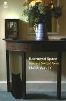 Wyley, Enda - Borrowed Space: New and Selected Poems - 9781906614966 - V9781906614966