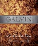 Galvin, Chris, Galvin, Jeff - Galvin: A Cookbook de Luxe - 9781906650568 - V9781906650568