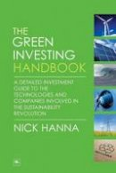 Hanna, Nick - The Green Investing Handbook - 9781906659677 - V9781906659677