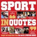 Ammonite Press - Sport in Quotes - 9781906672591 - V9781906672591
