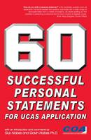 Nobes, Guy, Nobes, Gavin - 60 Successful Personal Statements: For UCAS Application - 9781906711047 - V9781906711047