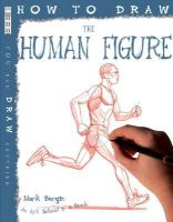 Bergin, Mark - The Human Figure (How to Draw) - 9781906714512 - V9781906714512