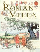 Morley, Jacqueline Morley - A Roman Villa. Written by Jacqueline Morley (Spectacular Visual Guides) - 9781906714581 - V9781906714581