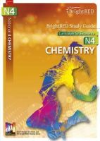 West, Robert, Scheuerl, Shona, Wallace, Shona - BrightRED Study Guide National 4 Chemistry: N4 - 9781906736477 - V9781906736477