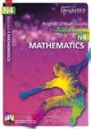 Logan, Brian - BrightRED Study Guide National 4 Mathematics: N4 - 9781906736507 - V9781906736507