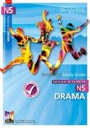 Macdonald, Samantha - BrightRED Study Guide N5 Drama: N5 - 9781906736538 - V9781906736538