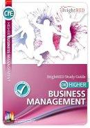 Reynolds, William, Morin, Nadene - BrightRED Study Guide CFE Higher Business Management - 9781906736583 - V9781906736583