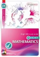 Moon, Linda; Richmond, Peter - BrightRED Study Guide CFE Higher Mathematics - 9781906736651 - V9781906736651