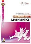 Moon, Linda, Moon, Philip - Brightred Study Guide CFE Advanced Higher Mathematics - 9781906736729 - V9781906736729