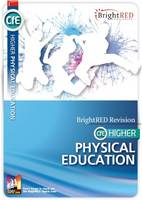 Rachael Ewing-Day, Jill Fullerton - Brightred Study Guide CfE Higher Physical Education - 9781906736767 - V9781906736767