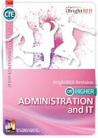 Reynolds, William, Sturrock, Jane - BrightRED Study Guide CfE Higher Administration and it - 9781906736774 - V9781906736774