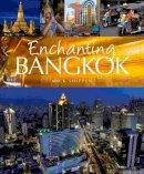 Shippen, Mick - Enchanting Bangkok - 9781906780951 - V9781906780951