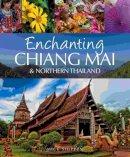 Shippen, Mick - Enchanting Chiang Mai & Northern Thailand - 9781906780968 - V9781906780968