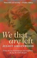 Greenwood, Juliet - We That are Left - 9781906784997 - V9781906784997