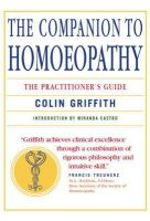 Colin Griffith - The Companion to Homoeopathy: The Practitioner's Guide - 9781906787714 - 9781906787714