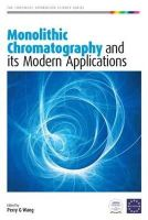 Perry G. Wang - Monolithic Chromatography and Its Modern Applications - 9781906799038 - V9781906799038