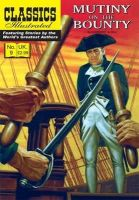 Charles Nordhoff, James Norman Hall - Mutiny on the Bounty (Classics Illustrated) - 9781906814212 - V9781906814212