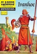 Scott, Walter - Ivanhoe (Classics Illustrated) - 9781906814557 - V9781906814557
