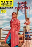 Dickens, Charles - A Tale of Two Cities (Classics Illustrated) - 9781906814618 - V9781906814618