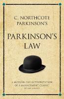 Gough, Leo - C. Northcote Parkinson's Parkinson's Law: A modern-day interpretation of a true classic (Infinite Success) - 9781906821340 - V9781906821340