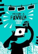 Diniz, Andre; Hora, Mauricio - Picture a Favela - 9781906838508 - V9781906838508