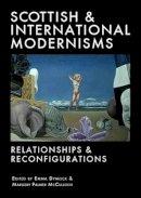 - Scottish and International Modernisms (Association for Scottish Literary Studies Occasional Papers) - 9781906841072 - V9781906841072