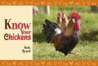 Jack Byard - Know Your Chickens - 9781906853303 - V9781906853303