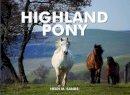 Sands, Heidi M. - Spirit of the Highland Pony - 9781906887766 - V9781906887766