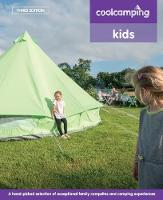 - Cool Camping: Kids: Exceptional Family Campsites and Glamping Experiences - 9781906889678 - V9781906889678