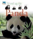 Star, Fleur, Mack, Lorrie - Tá mé ag Fás:  Panda - 9781906907143 - V9781906907143