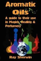 Sherwin, Ray - Aromatic Oils - 9781906958039 - V9781906958039