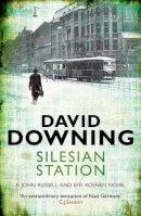 David Downing - Silesian Station - 9781906964597 - V9781906964597