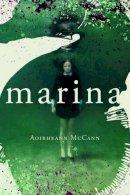 McCann, Aoibheann - Marina - 9781907017490 - 9781907017490