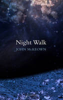 McKeown, John - Night Walk - 9781907056680 - KEX0281156