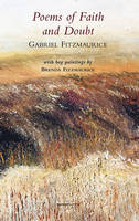 Gabriel Fitzmaurice - Poems of Faith and Doubt - 9781907056697 - V9781907056697