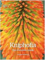 Whitehouse, Christopher - Kniphofia: The Complete Guide - 9781907057670 - V9781907057670