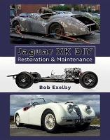 Exelby, Bob - Jaguar XK DIY Restoration & Maintenance - 9781907085352 - V9781907085352