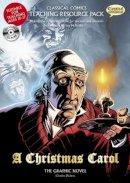 Ian McNeilly - Classical Comics Teaching Resource Pack: A Christmas Carol (British English) - 9781907127045 - V9781907127045