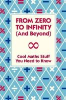 Mike Goldsmith - From Zero to Infinity (and Beyond) - 9781907151804 - V9781907151804